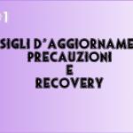 Consigli d'aggiornamento, precauzioni e recovery [GUIDA]